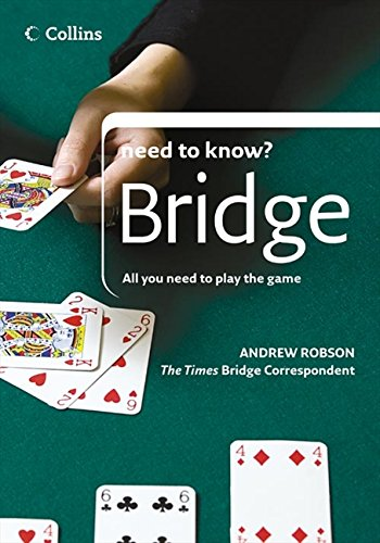 9780007234028: Bridge: All You Need to Play the Game (Collins Need to Know?)