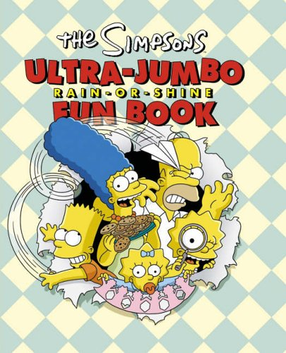 9780007234134: The Simpsons Ultra-Jumbo Rain-Or-Shine Fun Book (Simpsons S)