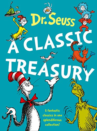 9780007234264: Dr. Seuss: A Classic Treasury (5 of Dr Seuss' best-loved tales omnibus)