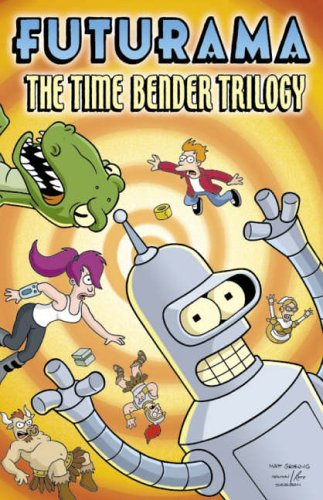 9780007234547: Futurama: The Time-Bender Trilogy: A