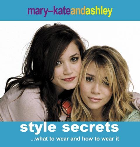 9780007234585: Mary-Kate and Ashley Style Secrets