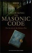 9780007234677: Unlocking the Masonic Code: The Secrets of the Solomon Key