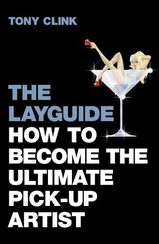 9780007234684: The Layguide: How to Become the Ultimate Pick-up Artist