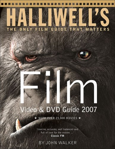 Halliwell's Film Video & DVD Guide 2007: Leslie Halliwell,John Walker