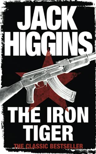 The Iron Tiger: Higgins, Jack