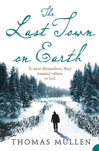9780007235001: The Last Town on Earth