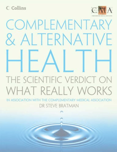 9780007235117: Complementary and Alternative Health: The Scientific Verdict on What Really Works