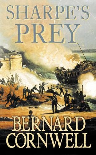 9780007235155: Sharpe's Prey: Richard Sharpe and the Expedition to Copenhagen, 1807