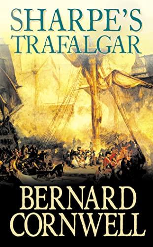 9780007235162: Sharpe's Trafalgar: The Battle of Trafalgar, 21 October 1805 (The Sharpe Series, Book 4)
