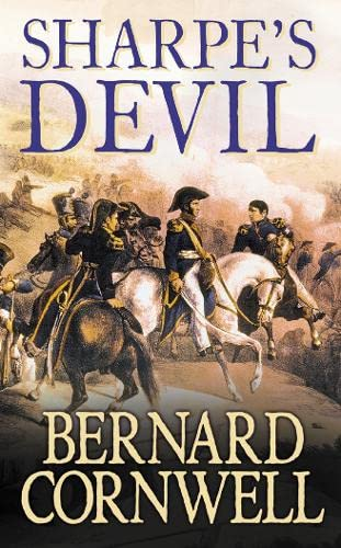 9780007235179: Sharpe's Devil: Richard Sharpe and the Emperor, 1820-21 (The Sharpe Series)