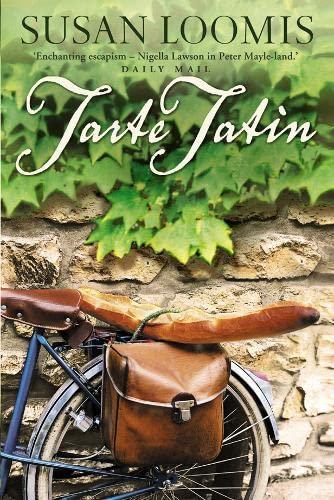 9780007235223: Tarte Tatin: More of La Belle Vie on Rue Tatin