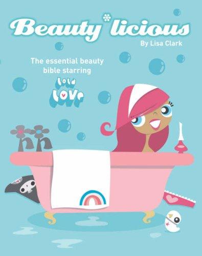9780007235346: Beauty*Licious (Lola Love)