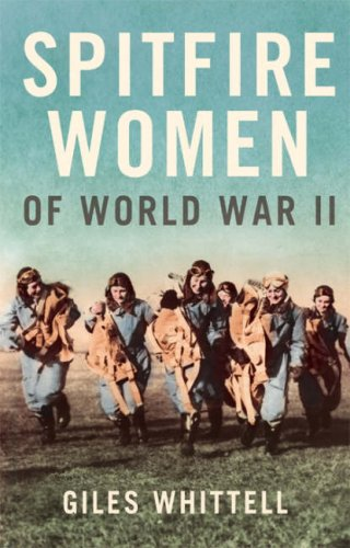 9780007235353: Spitfire Women of World War II
