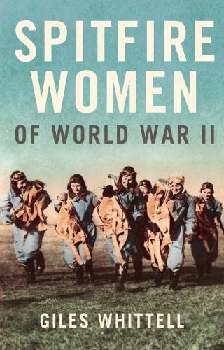 9780007235353: Spitfire women of World War II