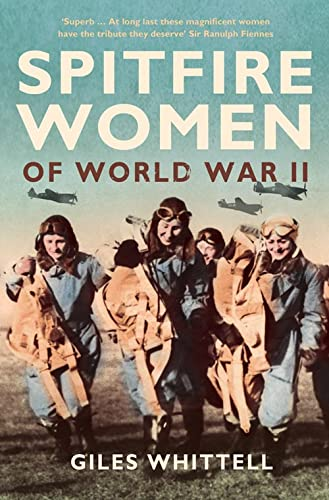 9780007235360: Spitfire Women of World War II