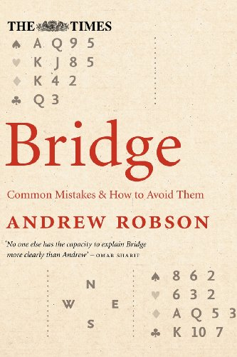 The Times Bridge: Common Mistakes and How to Avoid Them (000723547X) by Andrew Robson