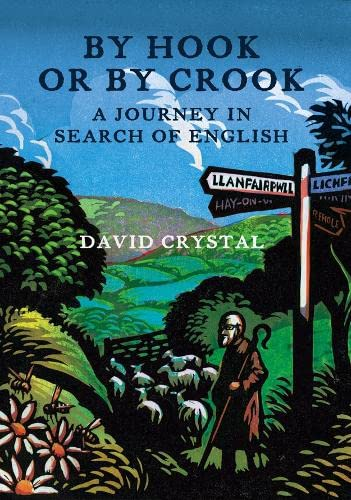 9780007235582: By Hook or by Crook: A Journey in Search of English