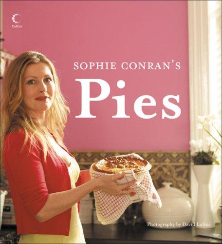 9780007235735: Sophie Conran's Pies