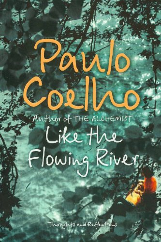 9780007235797: Like the Flowing River: Thoughts and Reflections