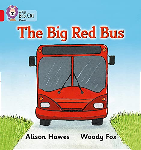 The Big Red Bus: Band 02A/Red A: Collins Big Cat,