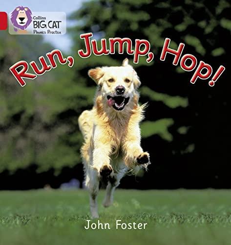 9780007235865: Run, Jump, Hop (Collins Big Cat Phonics)