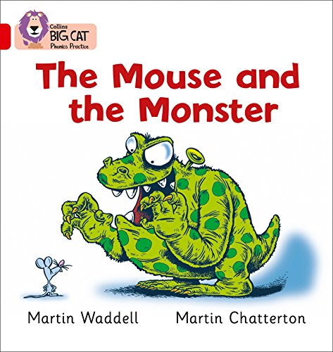 9780007235896: The Mouse and the Monster (Collins Big Cat Phonics)