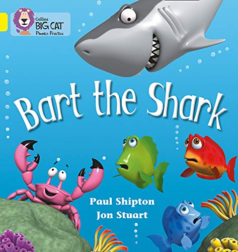 9780007235940: Bart the Shark (Collins Big Cat Phonics)
