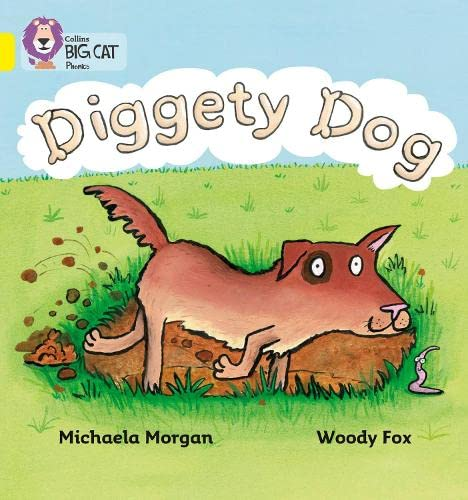 9780007235957: Diggety Dog (Collins Big Cat Phonics)