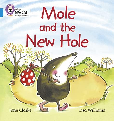 9780007236008: Mole and the New Hole (Collins Big Cat Phonics)