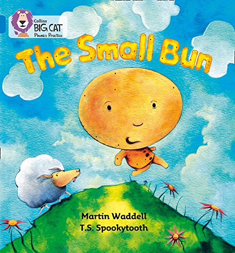 9780007236015: The Small Bun (Collins Big Cat Phonics)