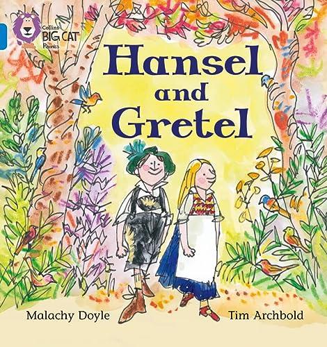 9780007236022: Collins Big Cat Phonics - Hansel and Gretel: Band 04/Blue: Blue/Band 4