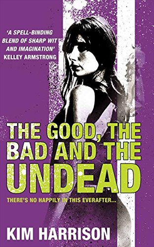 9780007236114: The Good, The Bad and The Undead (Rachel Morgan 2)