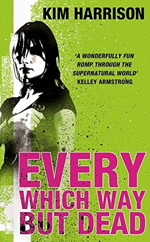 9780007236121: Every Which Way But Dead (Rachel Morgan 3)