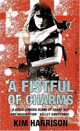 9780007236138: A Fistful of Charms (Rachel Morgan 4)