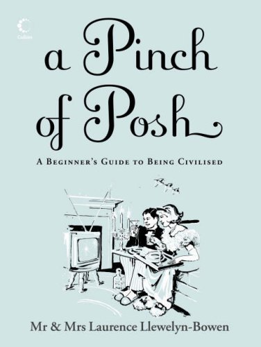 9780007236268: A Pinch of Posh: A Beginner's Guide to Being Civilised