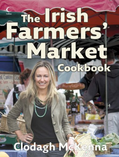 9780007236275: The Irish Farmers' Market Cookbook