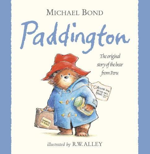 9780007236329: Paddington: : The Original Story of the Bear from Peru