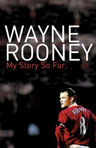 9780007236435: Wayne Rooney: My Story So Far
