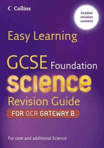9780007236664: Easy Learning - GCSE Science Revision Guide for OCR Gateway Science B: Foundation