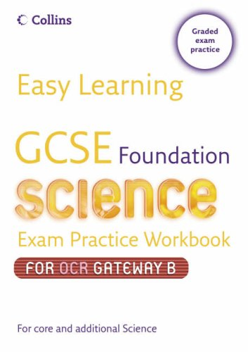 9780007236671: GCSE Science Exam Practice Workbook for OCR Gateway Science B: Foundation (Easy Learning)