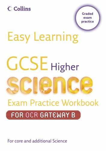 9780007236695: GCSE Science Exam Practice Workbook for OCR Gateway Science B: Higher (Easy Learning)