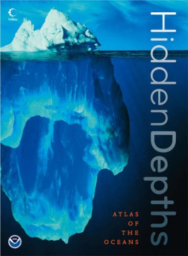 9780007236718: Hidden Depths: Atlas of the Oceans