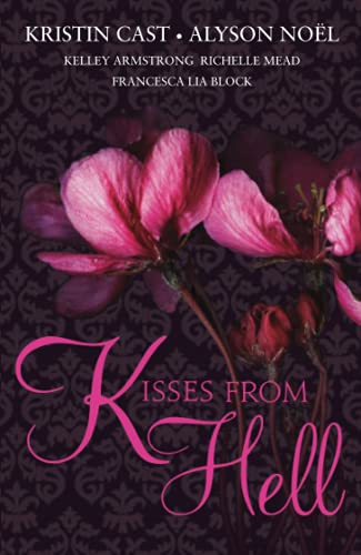 KISSES FROM HELL: Kristin Cast and