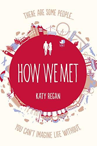 9780007237449: How We Met
