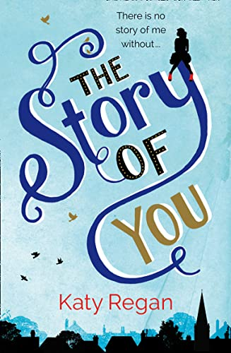 9780007237456: The Story of You