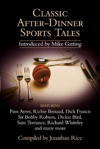 9780007240104: Classic After-Dinner Sports Tales