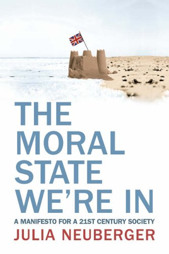 9780007240128: The Moral State We're In
