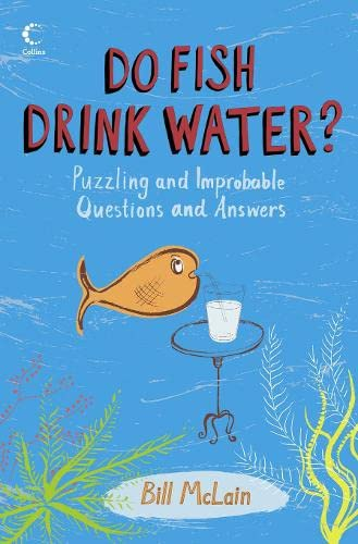 9780007240494: Do Fish Drink Water? (Collins)