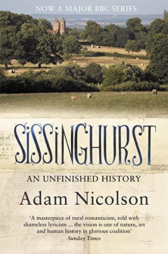 9780007240555: Sissinghurst: An Unfinished History