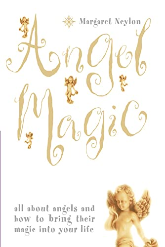 9780007240678: Angel Magic: All About Angels and How to Bring Their Magic into Your Life